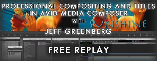 Webinar Replay: Professional Compositing and Titles in Avid Media Composer