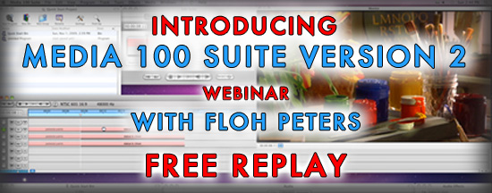 Webinar Replay: Introducing Media 100 Suite Version 2