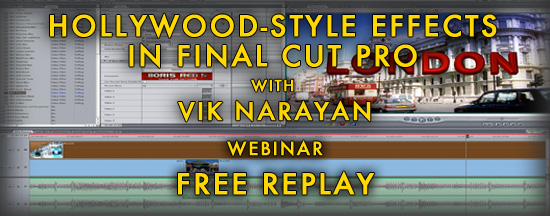 Webinar Replay: Hollywood-Style Effects in Apple Final Cut Pro