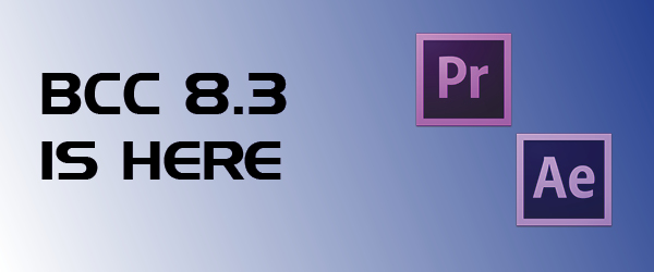BCC 8.3 is here for Adobe